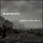 Darktrance - 'Ghosts In The Shells' (2008)