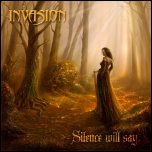 Invasion - 'Silence Will Say' (2009) [EP]