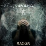 NAVAHO - Razor (2011) [Single]