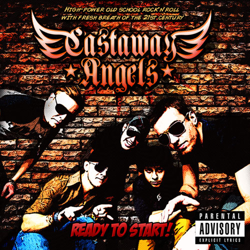 CASTAWAY ANGELS - Ready To Start (2012)