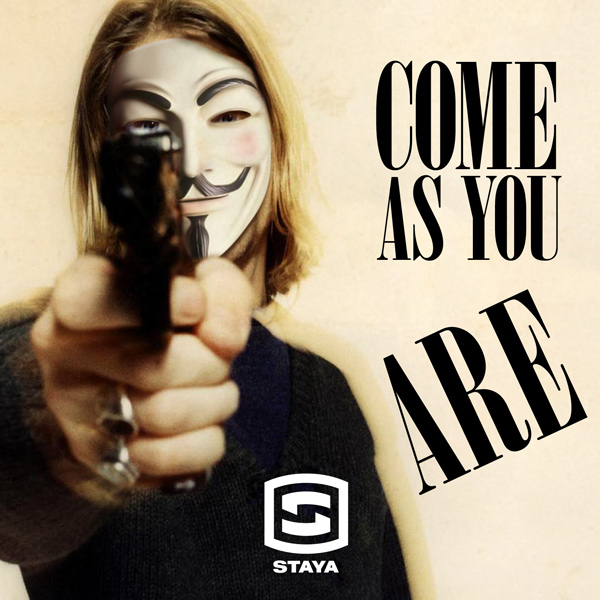 STAYA - Come As You Are (Single, 2013)