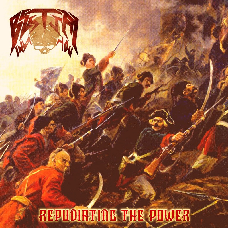 BESTIAL INVASION - Repudiating the Power (single, 2017)