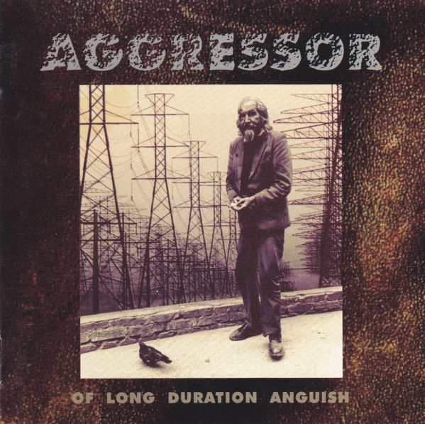 AGGRESSOR - Of Long Duration Anguish (1994)