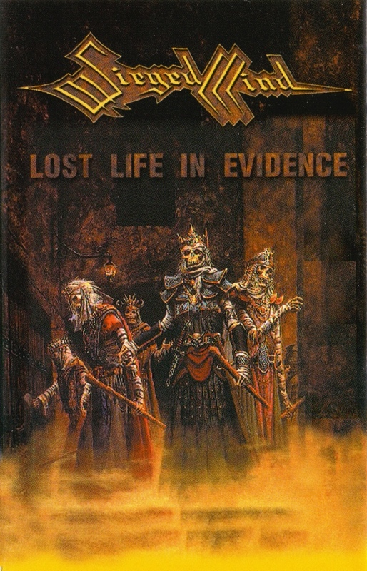 SIEGED MIND — «Lost Life In Evidence» (2000)