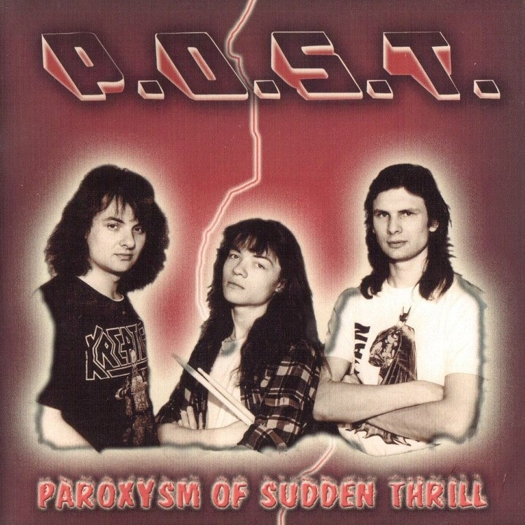 P.O.S.T. — «Paroxysm Of Sudden Thrill» (1994)