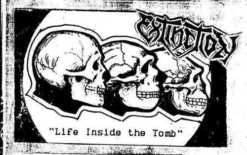 EXTINCTION - Life Inside The Tomb (Demo, 1993)