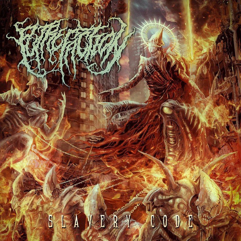 PUTREFACTION — «Slavery Code» (2018)
