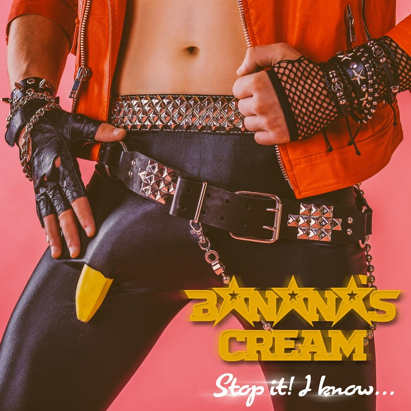 BANANA'S CREAM — «Stop It! I Know» (2018)
