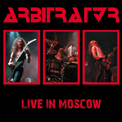 ARBITRATOR - 'Live In Moscow' (2013)