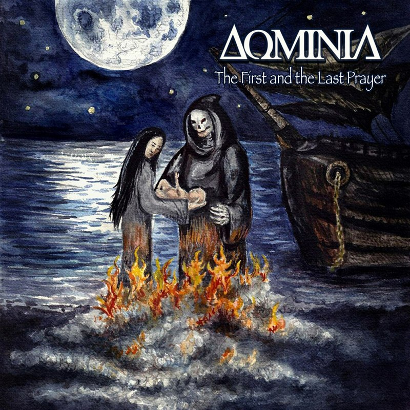 DOMINIA - The First And The Last Prayer (2016) [Single]