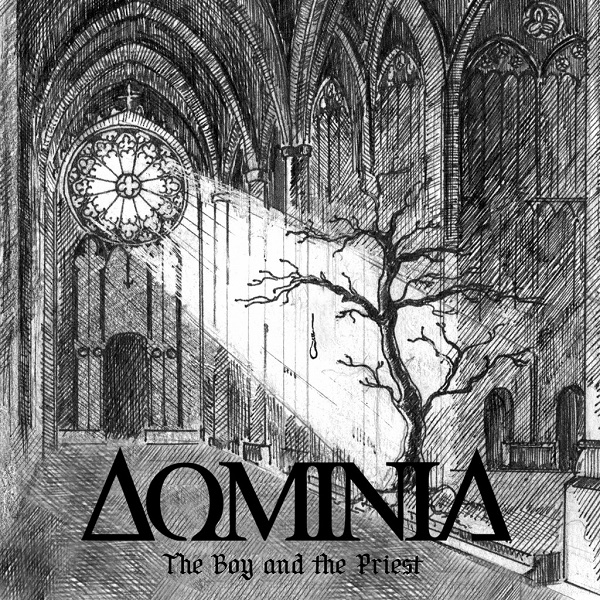 DOMINIA - The Boy and the Priest (Single, 2015)