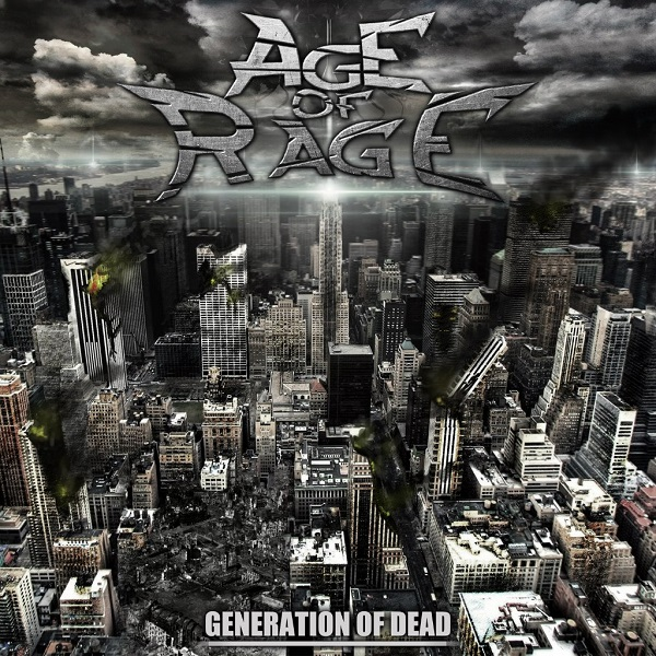 AGE OF RAGE - Generation Of Dead (2014)